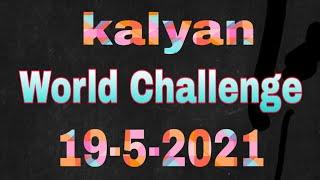 Kalyan 19-5-2021 World challenge game Jodi print hoga don't miss play bindhast all my friends