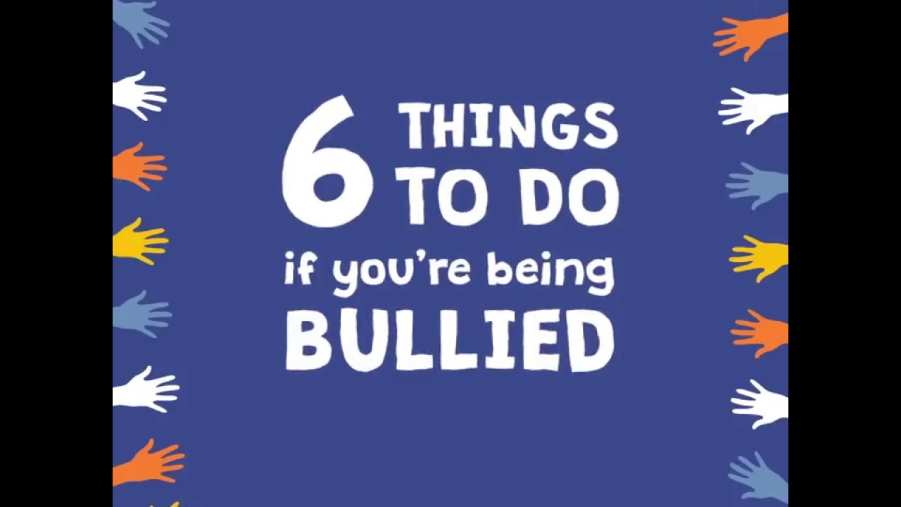 6 things to do if you re being bullied