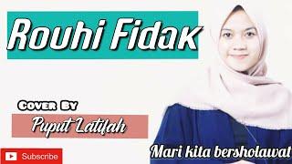 Sholawat Terbaru | Rouhi Fidak | Cover By Puput Latifah | Sholawat Merdu
