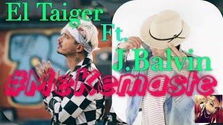 El Taiger Ft. J. Balvin Me Kemaste Confirmado DJ Unic Maketa Preview.mp3