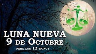 Luna Nueva en Libra 9 de Octubre para los 12 Signos
