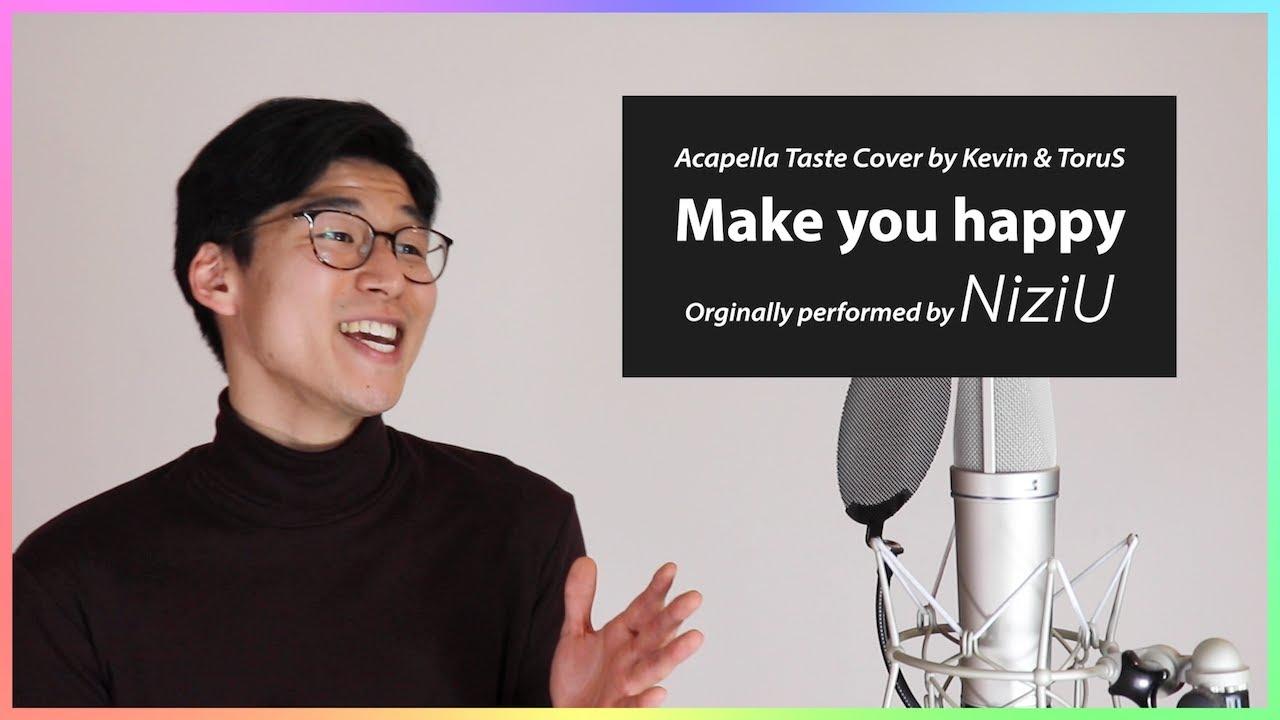 【アメリカ人が歌う】 Make you happy/NiziU - Feat. ケビン【アカペラ】