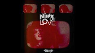 Night of Love - Arema Arega   (English & Spanish Lyrics on Caption)
