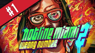 Hotline Miami 2 Gameplay: Act One | Hotline Miami 2: Wrong Number Walkthrough [Part 1]