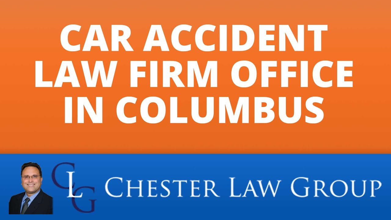Car Accident Lawyers in Ohio | Chester Law Group