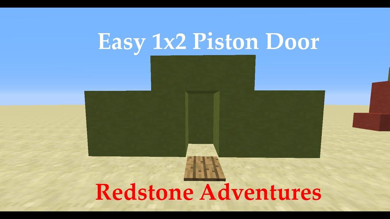 Easiest 1x2 Piston Door Sloppyplays Youtube