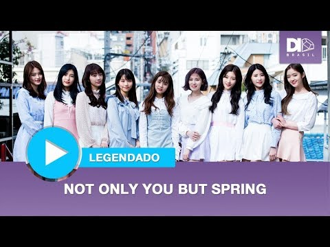 DIA - Not Only You But Spring [ENG SUB \ PT-BR]