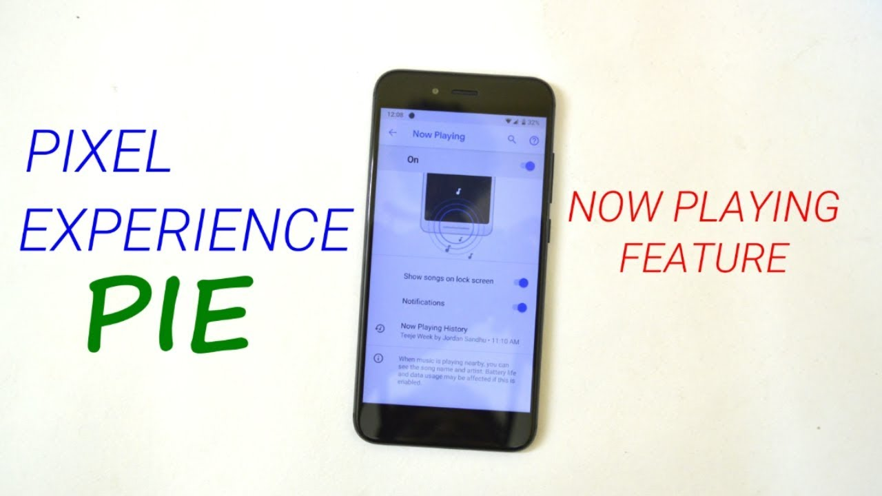 Pixel Experience Pie with Now Playing Feature & Kernel 4 9 for Best  Performance & Battery!!!