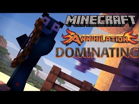 Minecraft Annihilation - Dominating!