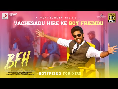Boyfriend For Hire - Vachesadu Hire Ke Boyfriendu Lyric | Viswant, GopiSundar, SantoshKambhampati