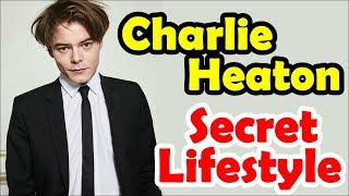 Starnger Things Actor Charlie Heaton Private Lifestyle | Girlfriend | Net worth | House | Cars | 3MR