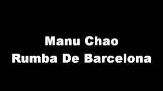 Manu Chao - Rumba De Barcelona (High Quality)