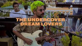 Live From The Back Deck: The Undercover Dream Lovers