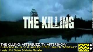 "The Killing  After Show  Season 3 Episode 5 "" Scared and Running "" 