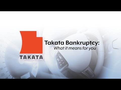Takata Bankruptcy: What it means for you