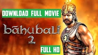 How to download bahubali 2 full hindi movie || One Click || HD 720p