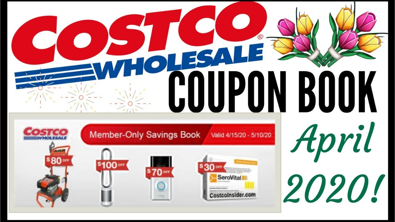 April 2020 Costco Coupon Book Member Only Savings Deals Preview 2020 4 15 20 5 10 20 Youtube