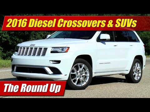 The Round Up: 2016 Diesel Crossovers & SUVs
