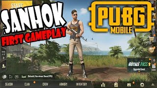 PUBG MOBILE SANHOK NEW UPDATE! First GamePlay