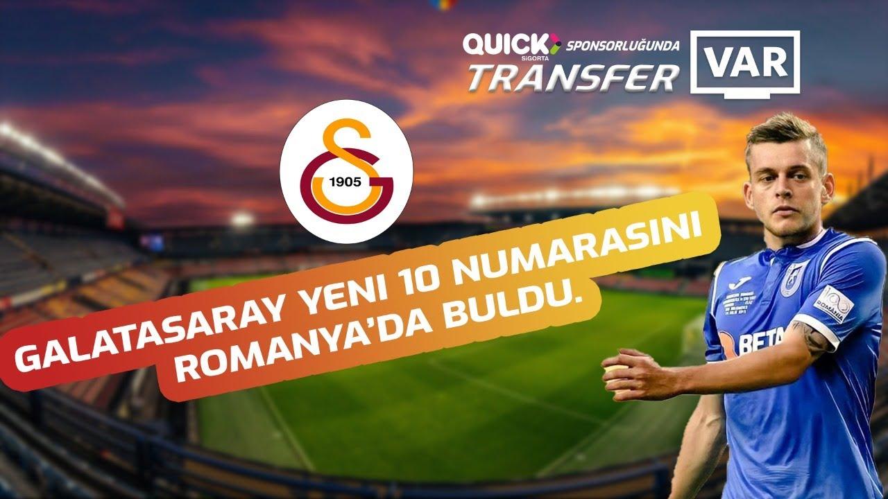 Galatasaray yeni 10 numarasını Romanya'da buldu. Tüm detayları ile #TransferVAR'da...