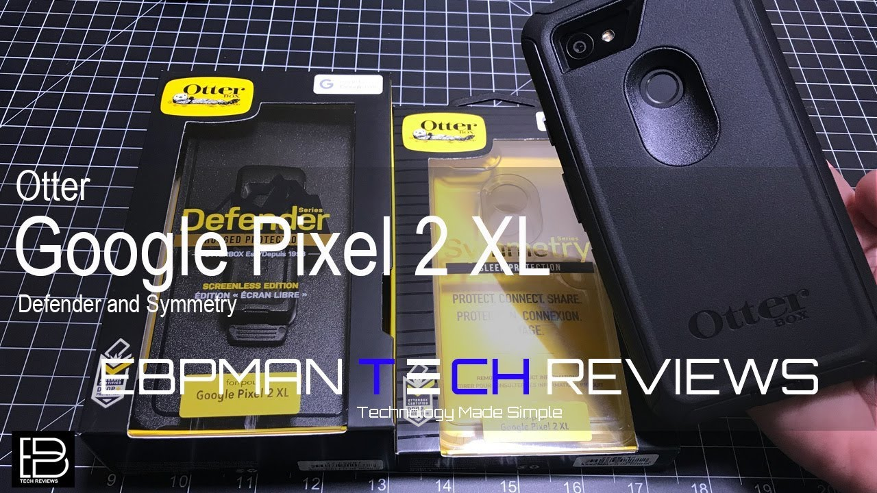 reputable site 4835a 5fe40 Otterbox Symmetry & Defender for the Google Pixel 2 XL Review