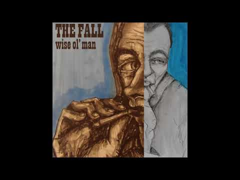 The Fall - Wise Ol' Man EP (2016) post punk | new wave | punk | alternative | 80's | indie