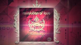 Shermanology - Revolution Of Love (Radio Edit) [Official]