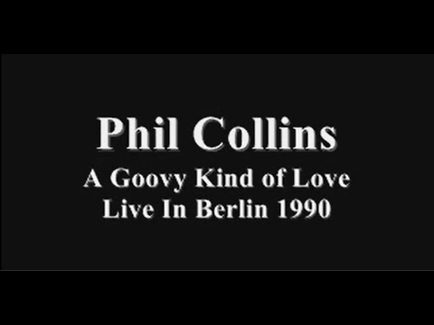 Phil Collins - Groovy Kind of Love Tradução