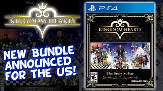 Kingdom Hearts - The Story So Far - New Bundle For US Announced - Great Option For Newcomers!
