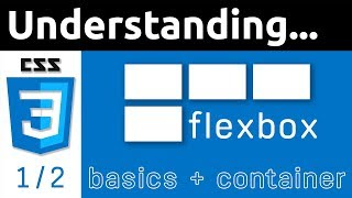 CSS Flexbox Tutorial for Beginners | Basics & Container | 1/2