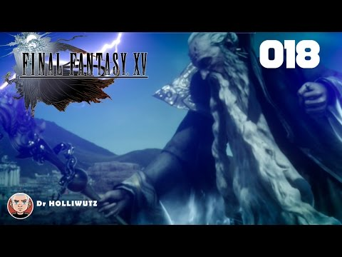 Final Fantasy XV #018 - Konfrontation mit dem Imperium [XBO] Let's play Final Fantasy 15