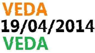 VEDA 19/04/2014