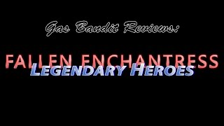 Fallen Enchantress - Legendary Heroes review