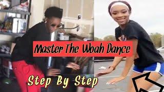 How To Do Tнe Woah Dance | Official tutorial