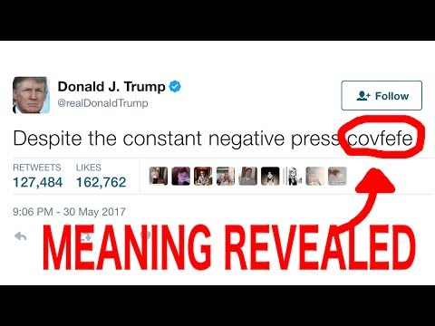 Covfefe | What Does It Mean? | Covfefe Definition | Donald ...