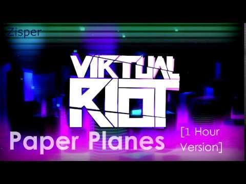 Virtual Riot - Paper Planes [1 Hour Version]