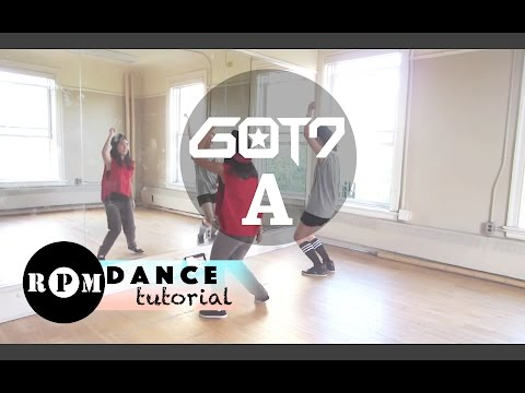 "GOT7 ""A"" Dance Tutorial (Pre-chorus, Chorus, Quick Step)"