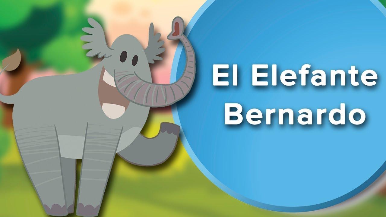 El Elefante Bernardo Cuento Con Valores Para Que Los Niños Aprendan A Respetar