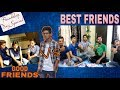 Good Friends VS Best Friends | FRIENDSHIP DAY SPECIAL | FUNNY INDIAN VINE | TAJ VINES |