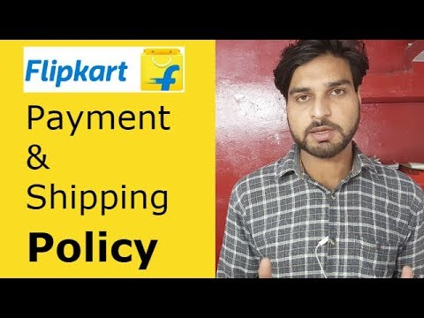 Flipkart - Payment & Shipping Policy