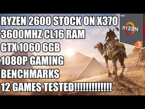 Ryzen 2600 + GTX 1060 6GB + 3600MHZ RAM - 1080p Gaming Benchmarks - 12 Games Tested