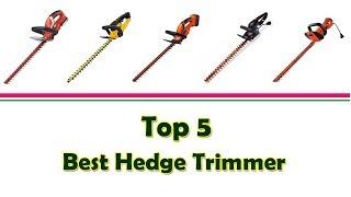 Top 5 Best Hedge Trimmer   Best Hedge Trimmer 2017