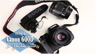 Canon 600D Tutorial For YouTube Videos || Lilac Ghosts