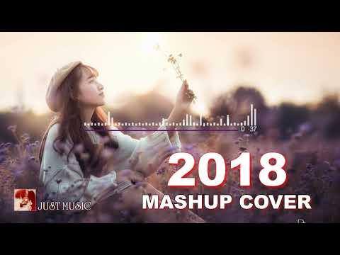 ❖Mashup Cover 2018 - Đừng Nghiện Như Thói Quen - Tuyển Tập Những Bản Mashup Nhạc Trẻ Hay Nhất 2018