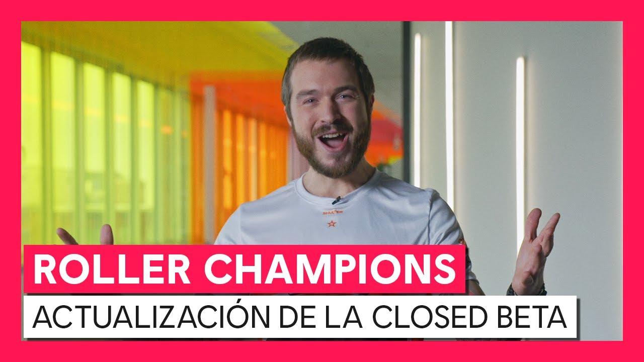 Roller Champions - Actualización desarrollo de la Closed Beta