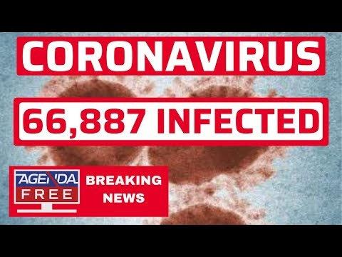 China Virus: 1,523 Dead, 66,887 Cases - LIVE BREAKING NEWS COVERAGE