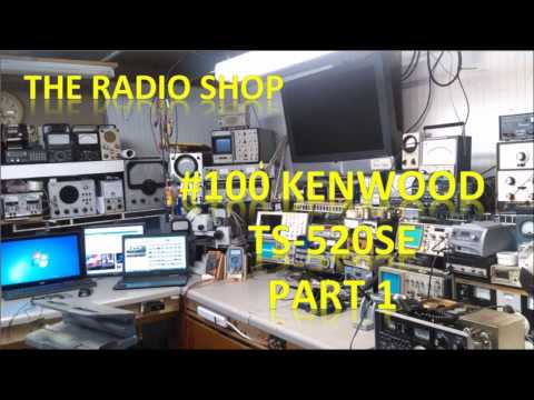 #100 Kenwood TS 520 SE Series Part 1