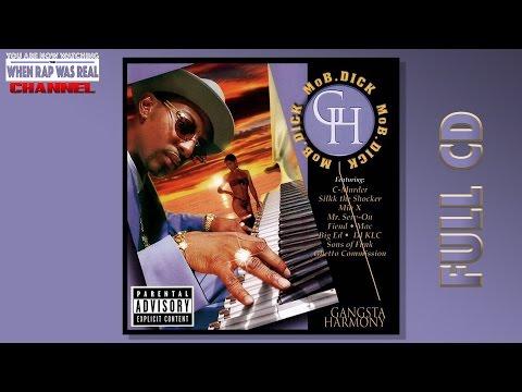 Mo B. Dick - Gangsta Harmony [Full Album] Cd Quality