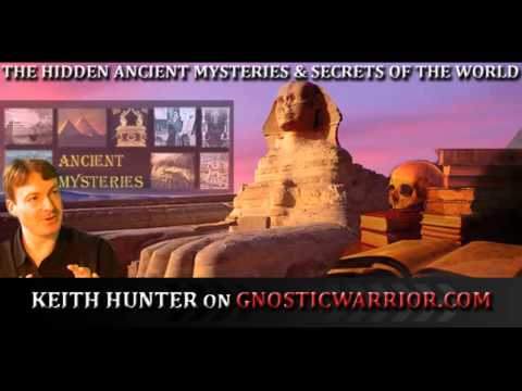 The hidden ancient mysteries and secrets of the world – Keith Hunter