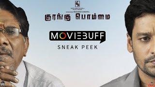 Kurangu Bommai - Moviebuff Sneak Peek | P Bharathiraja, Vidharth, Delna Davis